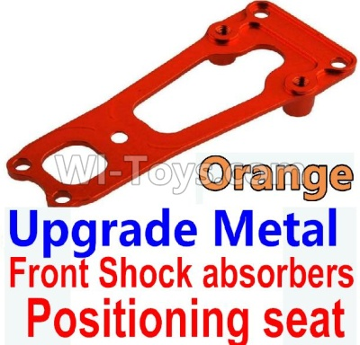 Wltoys 10428-B Upgrade Metal Front Shock absorbers Positioning seat-Orange,Wltoys 10428-B Parts