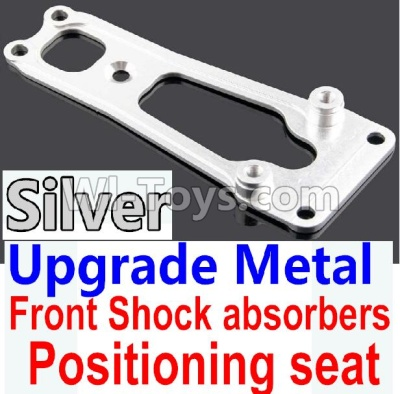 Wltoys 10428-B Upgrade Metal Front Shock absorbers Positioning seat-Silver,Wltoys 10428-B Parts