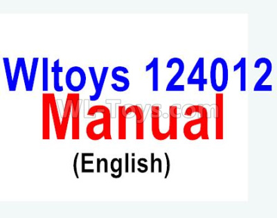 Wltoys 124012 Manual pdf Parts(English),1/12 Wltoys 124012 Parts
