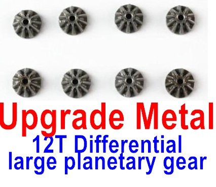 Wltoys 12428-A Upgrade Metal 12T Differential large planetary gear(8pcs),Wltoys 12428-A Parts