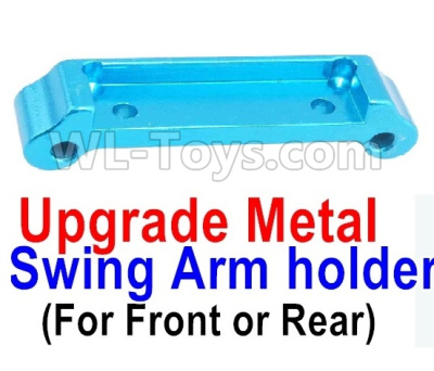 Wltoys A959B A959-B Upgrade Metal Swing Arm holder(For Front or Rear)-Blue,Wltoys A959B A959-B Parts