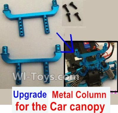Wltoys A969 Upgrade Metal Column for the Car canopy Parts-2pcs,Wltoys A969 Parts