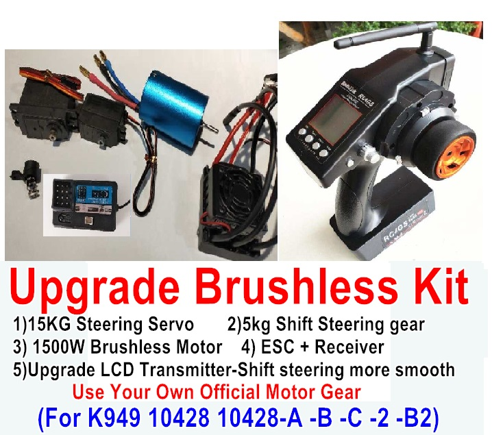 Wltoys 10428-B2 Upgrade Brushless Kit-(Include LCD Transmitter + 15kg Steering Servo + 5kg Shift Steering Servo + 1500W Brushless Motor + ESC + Receiver),No motor gear,Use your own Motor Gear